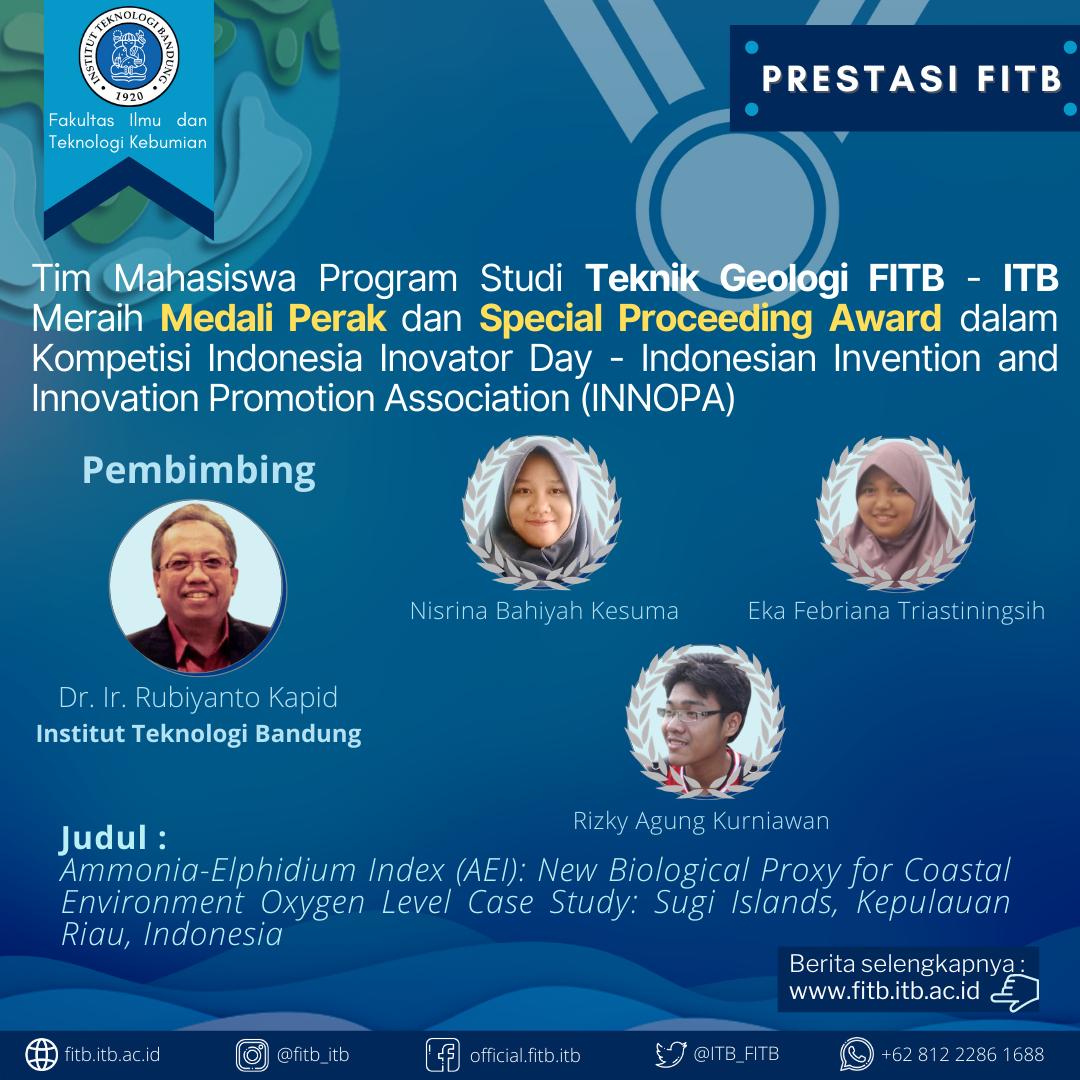 Tim dari Program Studi Teknik Geologi Fakultas Ilmu dan Teknologi Kebumian ITB telah Memenangkan Medali Perak dan Special Proceeding Award dalam Kompetisi Indonesia Inovator Day