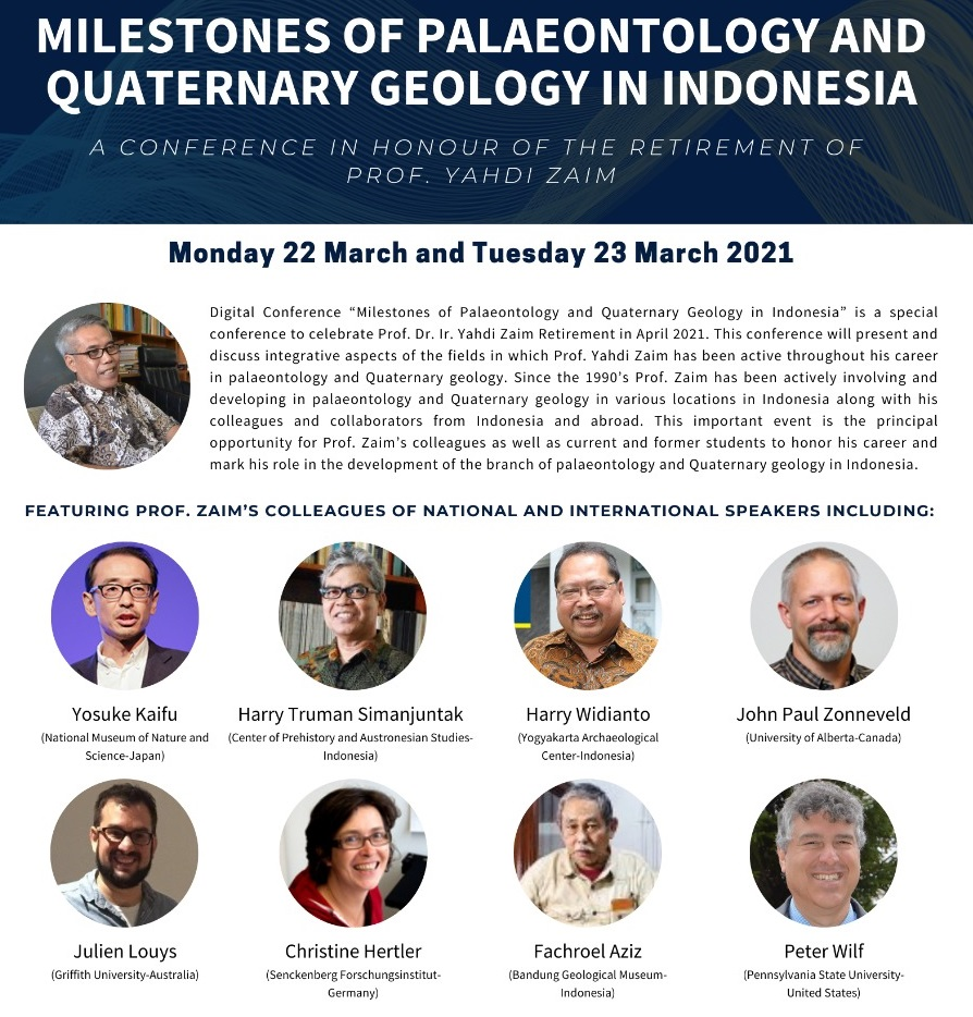 Milestones of Palaeontology and Quaternary Geology in Indonesia : A Conference in Honour of The Retirement of Prof. Yahdi Zaim