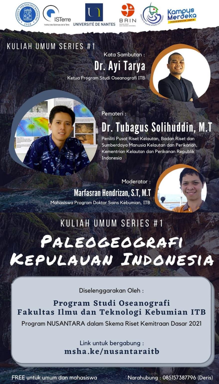 "Kuliah Umum Series 1 : ""Paleogeografi Kepulauan Indonesia"""