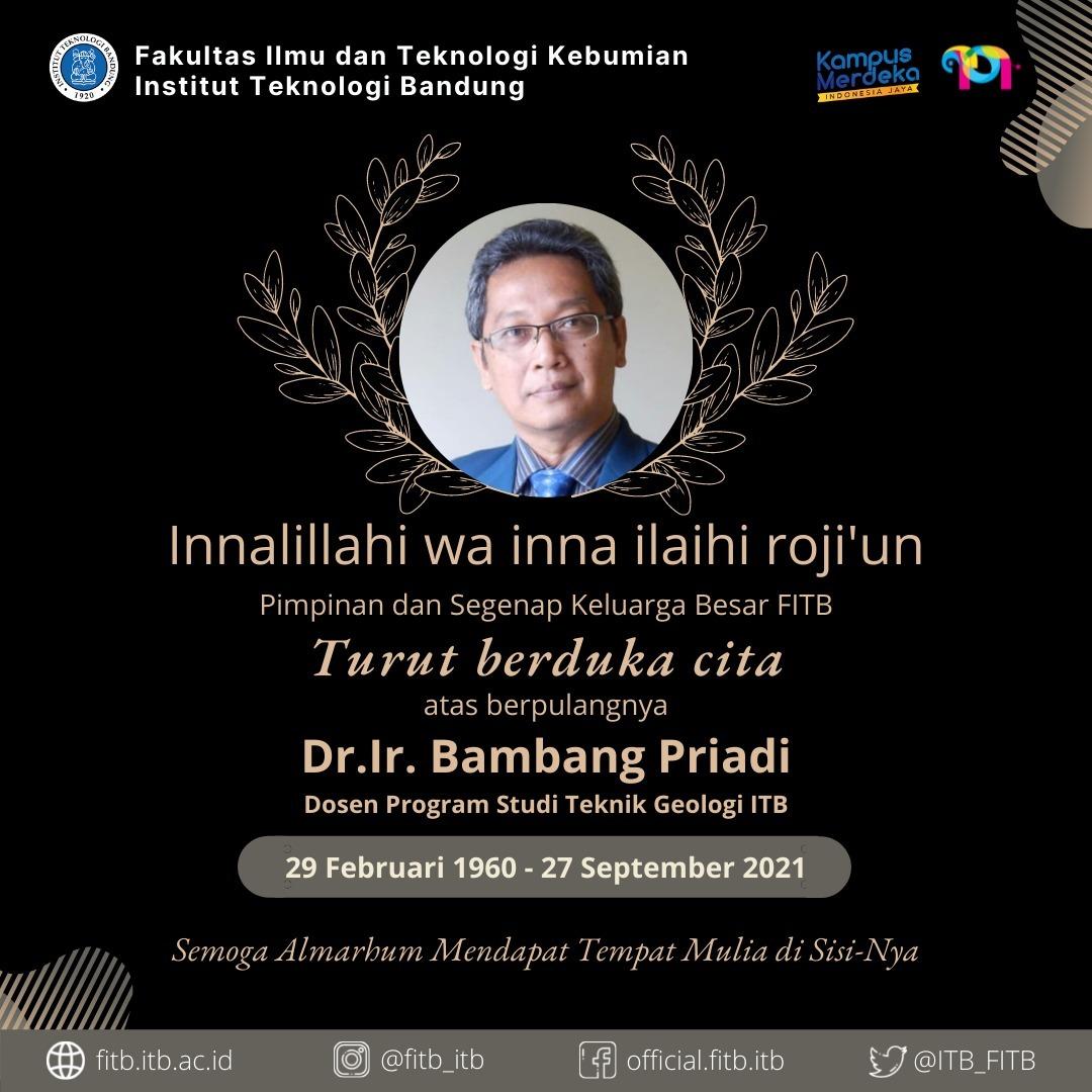 Berita Duka atas Berpulangnya Dr. Ir. Bambang Priadi