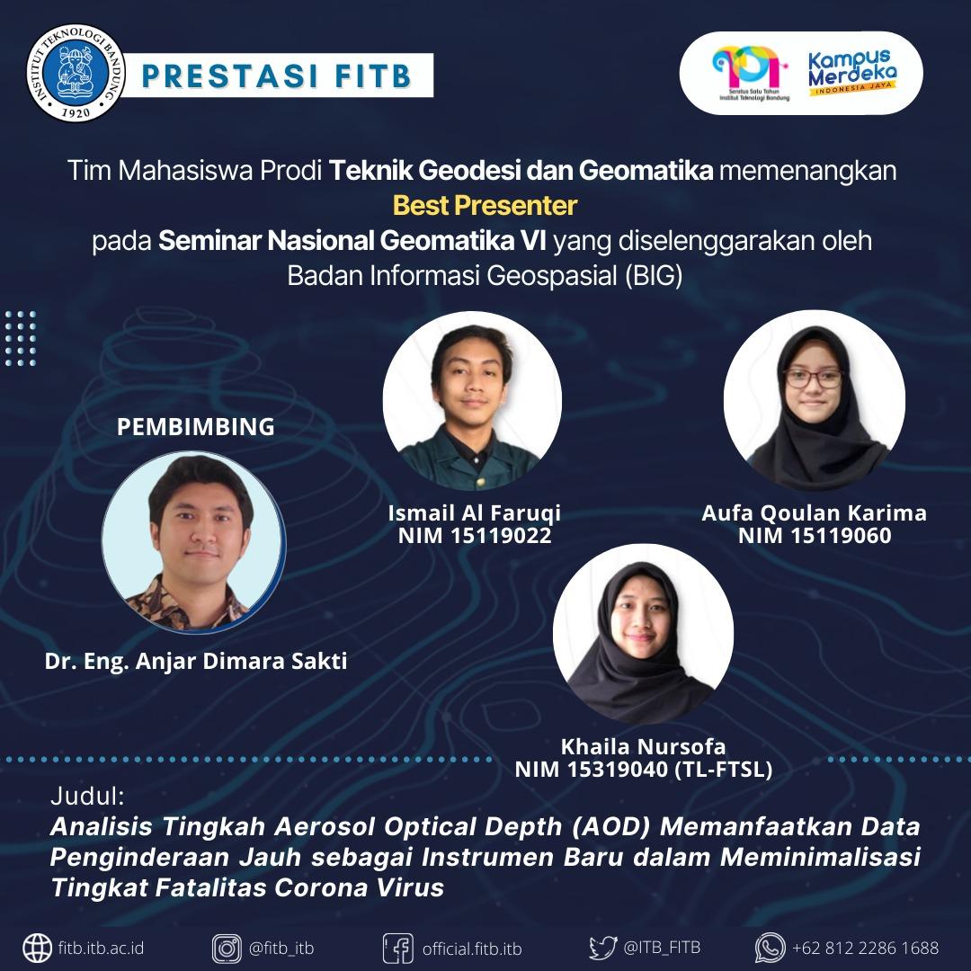 Tim Mahasiswa Prodi Teknik Geodesi dan Geomatika FITB dan Prodi Teknik Lingkungan FTSL – ITB berhasil memenangkan Best Presenter pada Seminar Nasional Geomatika VI yang diselenggarakan oleh Badan Informasi Geospasial (BIG)